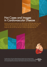 Hot Cases and Images in Cardiovascular Disease