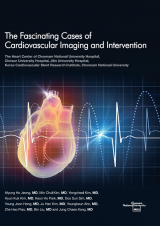 The Fascinating Cases of Cardiovascular Imaging and Intervention