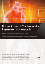 Unique Cases of Cardiovascular Intervention of the Month